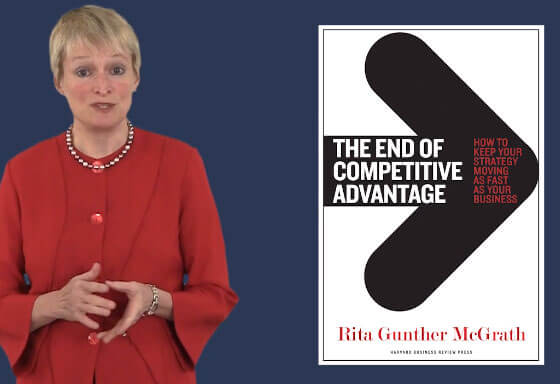 the end of competitive advantage how The summary of the end of competitive advantage 1 1 | p a g e rita gunther mcgrath popular topics rita gunther mcgrath, a professor at columbia business school, is a globally recognized expert on strategy in uncertain and volatile environments.