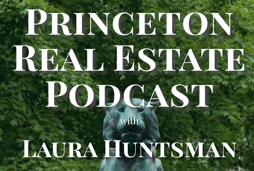 Princeton Real Estate Podcast with Laura Huntsman