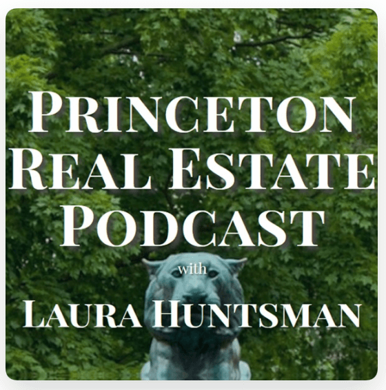 Princeton Real Estate Podcast with Laura Huntsman