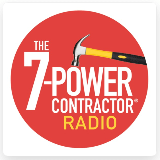 The 7 Power Contractor Radio Podcast