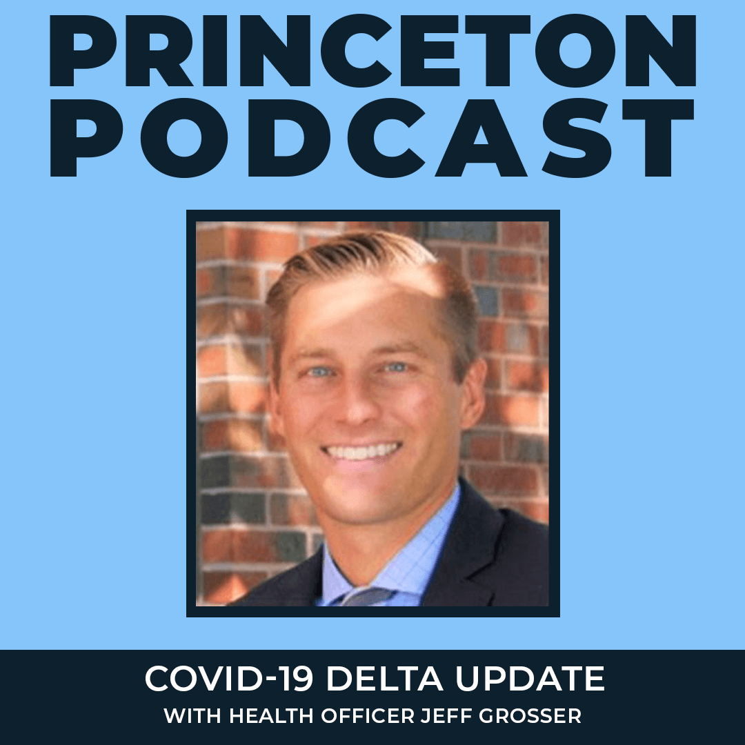 COVID-19 DELTA UPDATE on Episode 2 of The Princeton Podcast
