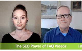The SEO Power of FAQ Videos